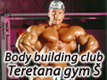 Body building club gym š